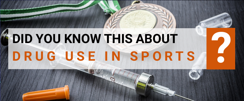 Did You Know this about Drug Use in Sports?